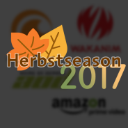 Simulcastüberblick Herbst 2017 (Update 08.10)