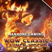 Heute ab 18 Uhr: WoW Classic Launch Spezial-Stream #2 (+ neuer RETRO-Termin)
