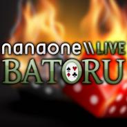 Heute ab 20 Uhr im Stream: NanaOne BATORU (Community-Spiele)
