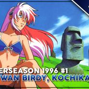 Heute ab 19:30 Uhr: Sommerseason-1996-Livestream #1